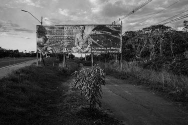 A billboard with a message of support to President Bolsonaro financed by local farmers from the city of Altamira, which is located on the banks of the Trans- Amazonian highway.